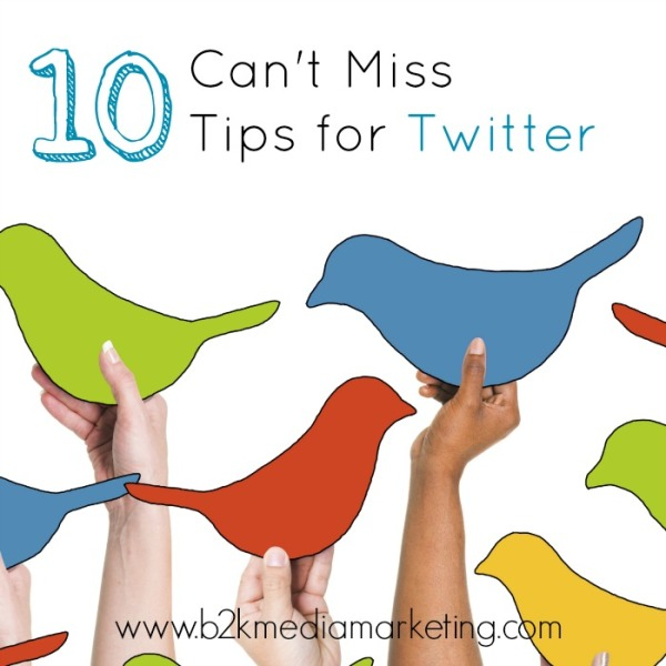 10 Tips for Twitter Users from B2K Media Marketing | #socialmedia
