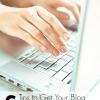 6 Tips to Get Your Blog Noticed by Brands | B2K Media Marketing #socialmedia #blogging